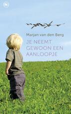Je neemt gewoon een aanloopje - Marjan van den Berg (ISBN 9789044331998)