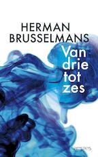 Van drie tot zes - Herman Brusselmans