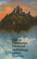 Weekend op Waldegg - Hélène Nolthenius (ISBN 9789021413600)