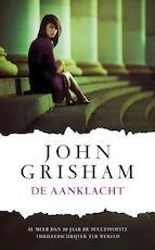 De aanklacht - John Grisham (ISBN 9789022997413)