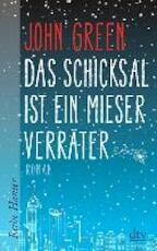 Das Schicksal ist ein mieser Verräter - John Green (ISBN 9783423625838)