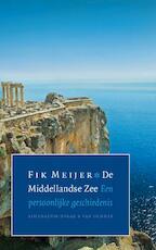 De Middellandse Zee - Fik Meijer (ISBN 9789025368098)