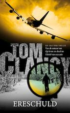 Ereschuld - Tom Clancy (ISBN 9789022999400)