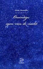 Oneindige ogen van de nacht - Mieke Mosmuller (ISBN 9789075240252)