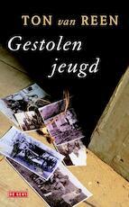 Gestolen jeugd - Ton van Reen (ISBN 9789044527520)