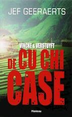 Vincke & Verstuyft / Cu Chi case - Jef Geeraerts (ISBN 9789022318539)