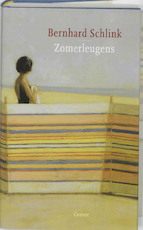 Zomerleugens - Bernhard Schlink (ISBN 9789059363007)