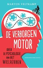 De verborgen motor - Martijn Veltkamp (ISBN 9789035143395)