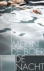 De nacht - Merijn de Boer (ISBN 9789021449708)