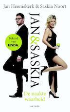 De naakte waarheid - Saskia Noort, Jan Heemskerk (ISBN 9789041424853)