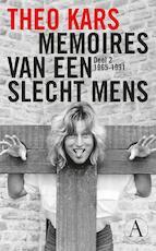 Memoires van een slecht mens 2 1965-1991 - Theo Kars (ISBN 9789025370442)