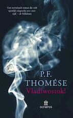 Vladiwostok! - P.F. Thomése (ISBN 9789046704608)