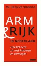 Arm en rijk in Nederland - Willem Vermeend (ISBN 9789048821655)