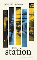 Het station - Joris van Casteren (ISBN 9789059373969)
