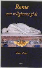 Rome een religieuze gids - Wim Zaal (ISBN 9789059113589)