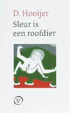 Sleur is een roofdier - D. Hooijer (ISBN 9789028240711)