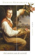 Het meten van de wereld - Daniel Kehlmann (ISBN 9789021470368)