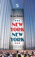 New York, New York - Bram Bakker (ISBN 9789029571234)