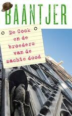 Dl 15 De Cock en de broeders van de zachte dood - A.C. Baantjer, Appie Baantjer (ISBN 9789026134913)