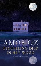 Plotseling diep in het woud - Amos Oz (ISBN 9789023420569)