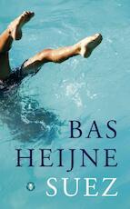 Suez - Bas Heijne (ISBN 9789023467496)