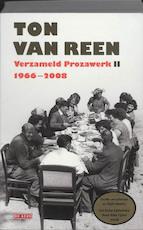 Verzameld Prozawerk II - Ton van Reen (ISBN 9789044513523)
