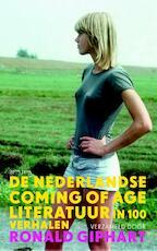 De Nederlandse coming of age-literatuur - Ronald Giphart (ISBN 9789044625844)