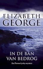 In de ban van bedrog - Elizabeth George (ISBN 9789022996591)