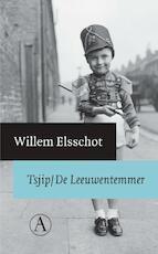 Tsjip. De leeuwentemmer - Willem Elsschot (ISBN 9789025370244)