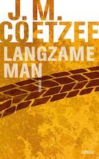 Langzame man - J.M. Coetzee (ISBN 9789059363908)
