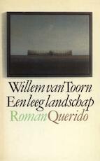 Een leeg landschap - Willem van Toorn (ISBN 9789021445724)