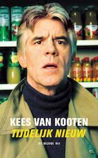 Tijdelijk nieuw - Kees van Kooten (ISBN 9789023448266)