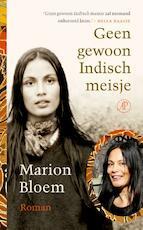 Geen gewoon Indisch meisje - Marion Bloem (ISBN 9789029580403)