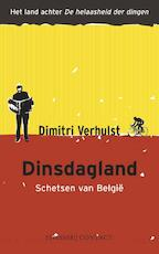 Dinsdagland - Dimitri Verhulst (ISBN 9789025429447)