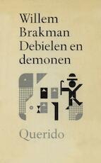 Debielen en demonen - Willem Brakman (ISBN 9789021443744)