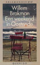 Een weekend in Oostende - Willem Brakman (ISBN 9789021444147)