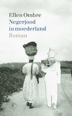 Negerjood in moederland - Ellen Ombre (ISBN 9789029568906)