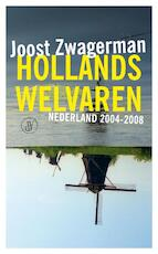 Hollands welvaren - Joost Zwagerman (ISBN 9789029577359)