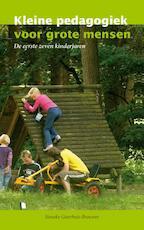 Kleine pedagogiek voor grote mensen - Sieneke Goorhuis-Brouwer (ISBN 9789088504716)