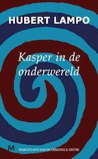 Kasper in de onderwereld - Hubert Lampo