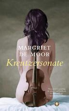 Kreutzersonate - Margriet de Moor