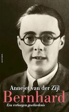 Bernhard - Annejet van der Zijl (ISBN 9789021441733)