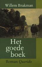 Het goede boek - Willem Brakman (ISBN 9789021443843)