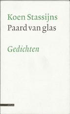Paard van glas - K. Stassijns (ISBN 9789045008516)