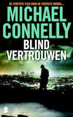 Blind vertrouwen - M. Connelly (ISBN 9789460233012)