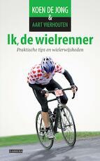 Ik, de wielrenner - Koen de Jong (ISBN 9789048815265)