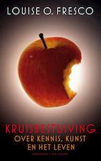 Kruisbestuiving - Louise O. Fresco (ISBN 9789035142527)