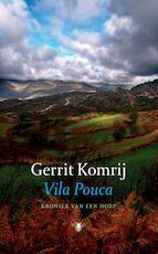 Vila Pouca - Gerrit Komrij