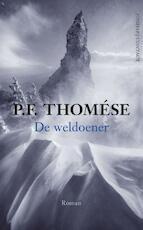 De weldoener - P.F. Thomése (ISBN 9789025436537)