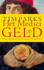 Het medicigeld - Tim Parks (ISBN 9789029586962)
